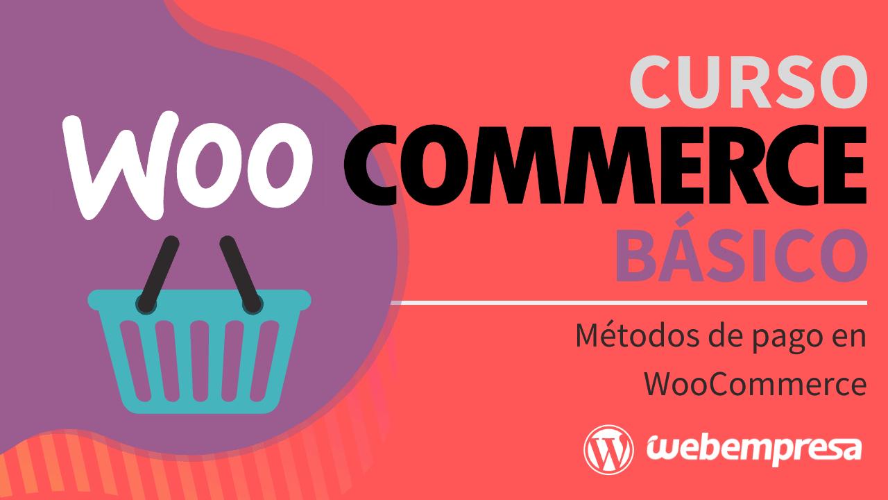 Métodos de pago en WooCommerce