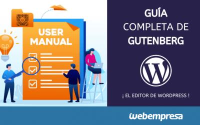 Editor Gutenberg WordPress ¡un paso más allá!