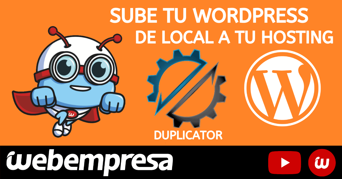 Migrar WordPress con Duplicator, Tutorial