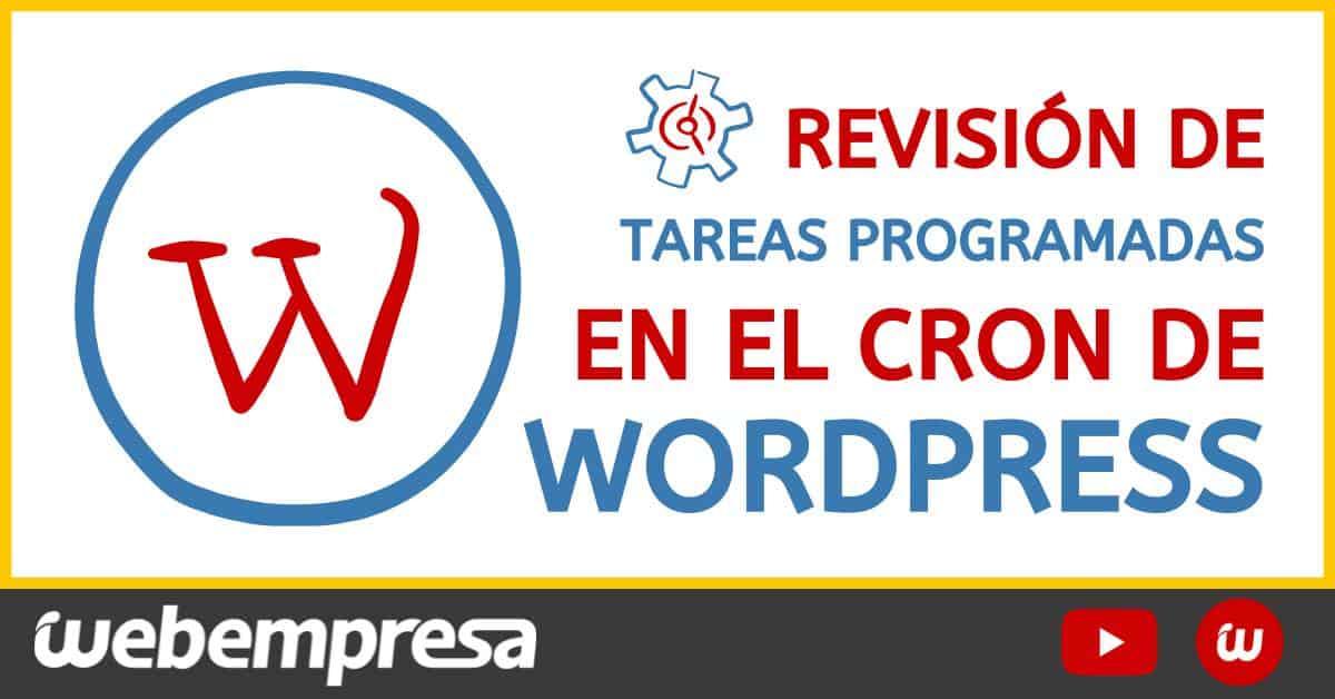 Revisión de tareas programadas con el Cron de WordPress
